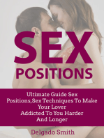 Sex Positions: Ultimate Guide Sex Positions,Sex Techniques To Make Your Lover Addicted To You Harder And Longer