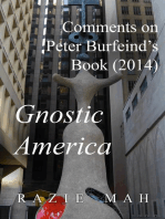 Comments on Peter Burfeind's Book (2014) Gnostic America