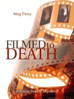 Filmed to Death