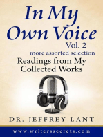 In My Own Voice. Reading from My Collected Works. More Assorted Selection
