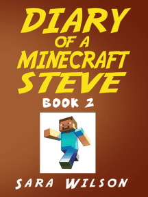 Diary of a Minecraft Steve (Book 2): The Amazing Minecraft World Told by a Hero Minecraft Steve