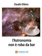 l'Astronomia non è roba da bar