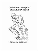 Random Thoughts of an A.D.D. Mind