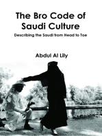The Bro Code of Saudi Culture: Describing the Saudi from Head to Toe
