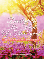Developing the Fruit of the Spirit, A Journey Through the Heart of Christ