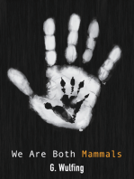 We Are Both Mammals