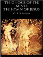 The gnosis of the mind, The hymn of Jesus