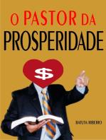 O pastor da prosperidade
