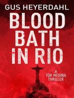 Blood Bath in Rio