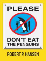 Please Don't Eat the Penguins