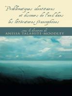 Problématiques identitaires et discours de l'exil dans les littératures francophones