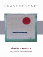 Francophonie, minorités et pédagogie
