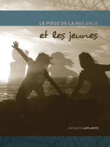 Le Piège de la violence et les jeunes