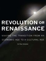 Revolution or Renaissance: Making the Transition from an Economic Age to a Cultural Age