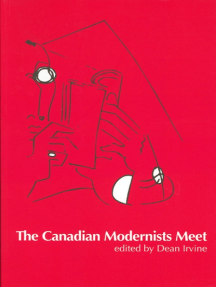 The Canadian Modernists Meet