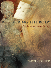 Recovering the Body: A Philosophical Story