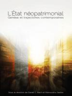 L' État néopatrimonial: Genèse et trajectoires contemporaines