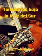 Templarios bajo la Cruz del Sur: Mitos, Leyendas y Crimen, #2