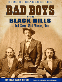 Bad Boys of the Black Hills: ...and Some Wild Women, Too