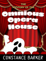The Mystery of the Ominous Opera House