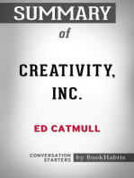 Summary of Creativity Inc. by Ed Catmull | Conversation Starters