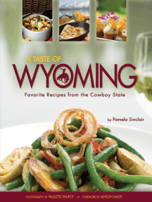 Taste of Wyoming: Favorite Recipes from the Cowboy State