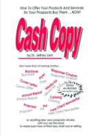 Cash Copy How To Offer Your Products And Services So Your Prospects Buy Them ... NOW!
