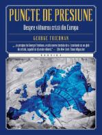 Puncte de presiune. Despre viitoarea criză din Europa