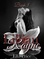 The Lillian Rayne Trilogy