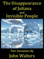 The Disappearance of Juliana and Invisible People