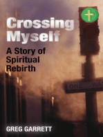 Crossing Myself