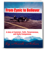 From Cynic To Believer