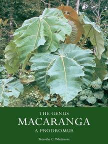 The Genus Macaranga - a Prodromus