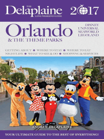 Orlando & the Theme Parks - The Delaplaine 2017 Long Weekend Guide: Long Weekend Guides