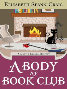 A Body at Book Club: A Myrtle Clover Cozy Mystery, #6