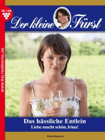 Der kleine Fürst 108 – Adelsroman: Das hässliche Entlein