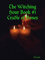 The Witching Hour Book #1 Cradle of Bones