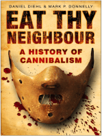 Eat Thy Neighbour