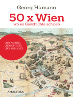 50 x Wien, wo es Geschichte schrieb