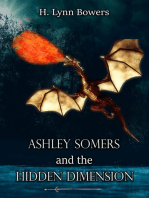 Ashley Somers and the Hidden Dimension (Ashley Somers Book 2)