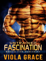 Untrained Fascination