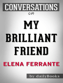 Conversation on My Brilliant Friend: A Novel by Elena Ferrante | Conversation Starters