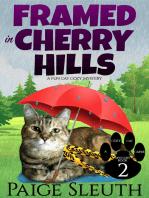 Framed in Cherry Hills
