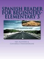 Spanish Reader for Beginners-Elementary: Spanish Reader for Beginners Elementary 1, 2 & 3, #3