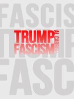 Trump Fascism: A Very Possible Future