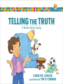 Telling the Truth (Growing God's Kids): A Book about Lying