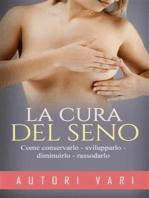 La cura del seno