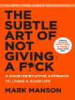 Buch, The Subtle Art of Not Giving a F*ck: A Counterintuitive Approach to Living a Good Life - Buch kostenlos mit kostenloser Testversion online lesen.