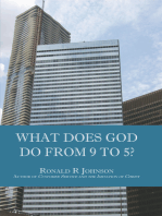 What Does God Do from 9 to 5?