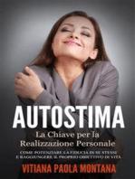 Autostima - La Chiave per la Realizzazione Personale